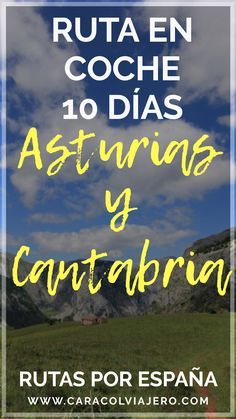 Ruta en coche por Asturias y Cantabria #españa #rutas Spain Road Trip, Places Ive Been, Places To Visit, Moving On In Life, Spain Travel, World Traveler, Van Life, Beautiful Places, Europe