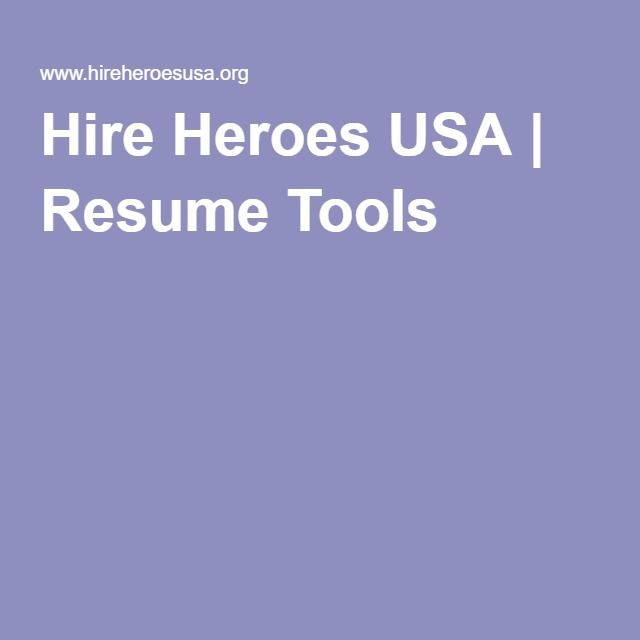 Hire Heroes USA | Resume Tools