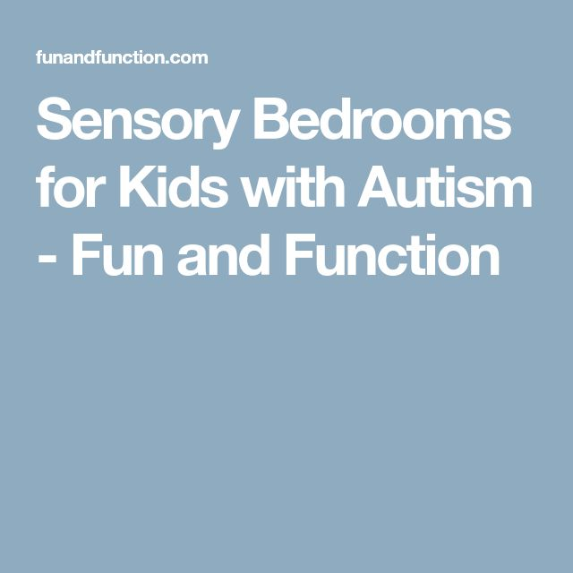 Sensory Bedrooms for Kids with Autism - Fun and Function