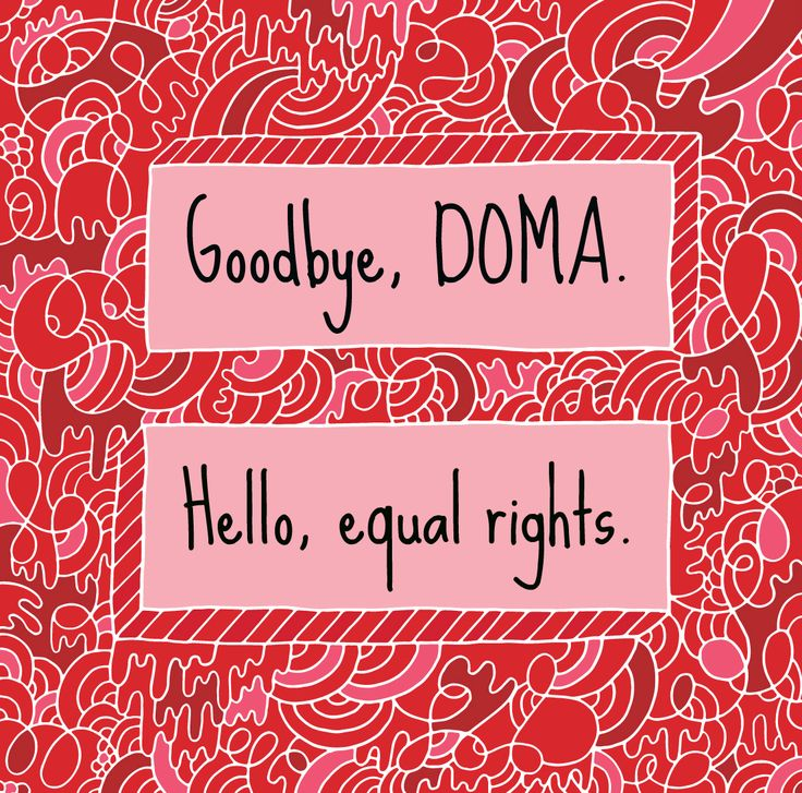 Goodbye, DOMA. Hello, equal rights.