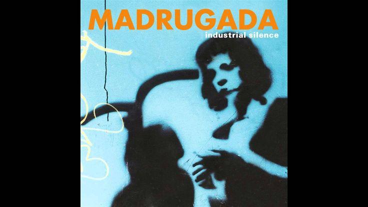 Madrugada - Industrial Silence (1999) Full Album