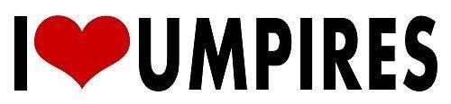 i Love Umpires STICKER DECAL VINYL BUMPER Baseball Softball Cool Gift DÉCOR CAR TRUCK LOCKER WINDOW WALL NOTEBOOK