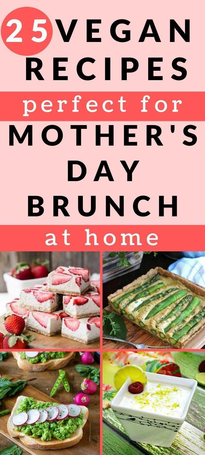 25 Vegan Mother S Day Brunch Recipes Vegan Runner Eats In 2020 Vegan Summer Recipes Mothers Day Brunch Vegan Cookout Recipes