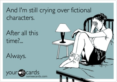I cry at commercials and Disney cartoons...it's ridiculous really.