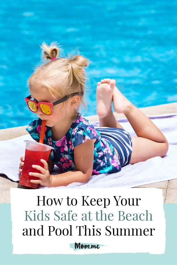 How To Keep Your Kids Safe At The Beach And Pool This Summer Kids Safe Keeping Kids Safe Kids