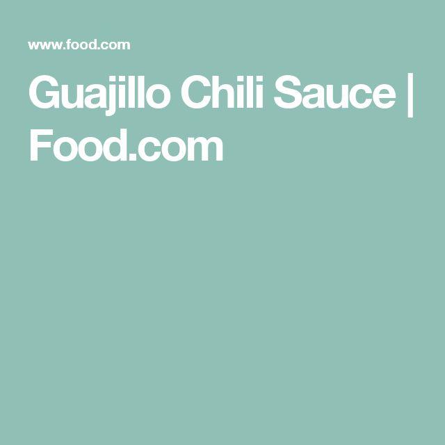 Guajillo Chili Sauce | Food.com