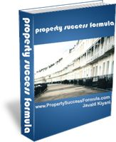 Property Success Formula eBook!  Value £29.  Claim your FREE copy of the Property Success Formula eBook here:  http://www.propertysuccessformula.com