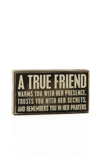 A True Friend Plaque - Francescas I pray I honor God through my relationships with my friends.