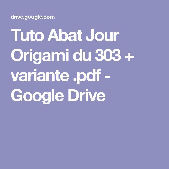 Tuto Abat Jour Origami du 303 + variante .pdf - Google Drive