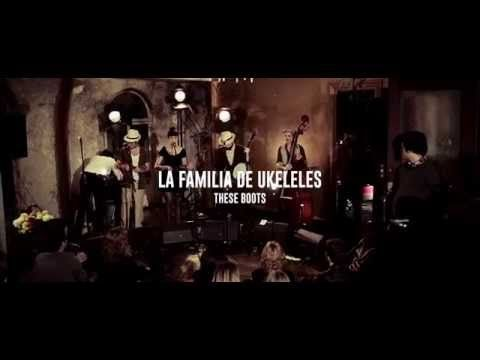 La Familia de Ukeleles - These Boots are Made for Walking (2014)