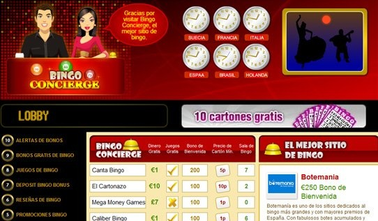 Bingo Concierge    Bingo Concierge is a bingo portal with a difference. The site caters for Dutch, French, Portuguese, Spanish, Italian, and Swedish players with the aim of bringing online bingo to a non-English speaking audience. This site is particularly innovative, exciting and welcoming in design. The concierge theme (complete with wall clocks of the time in different countries) has been implemented with a means to welcome and guide new players as a concierge in a hotel lobby would do.