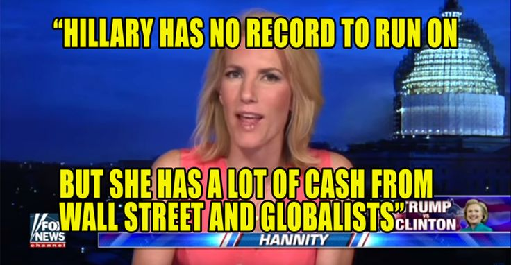 VIDEO : Laura Ingraham – Hillary Has NO RECORD, Just Cash from Wall Street Globalists - 6/22/16
