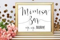 Mimosa Bar Sign Mimosa Bar Printable Sip Sip Hooray Wedding Drink Sign Wedding…