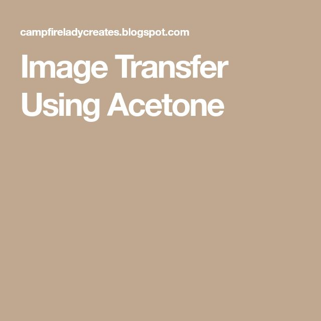 Image Transfer Using Acetone