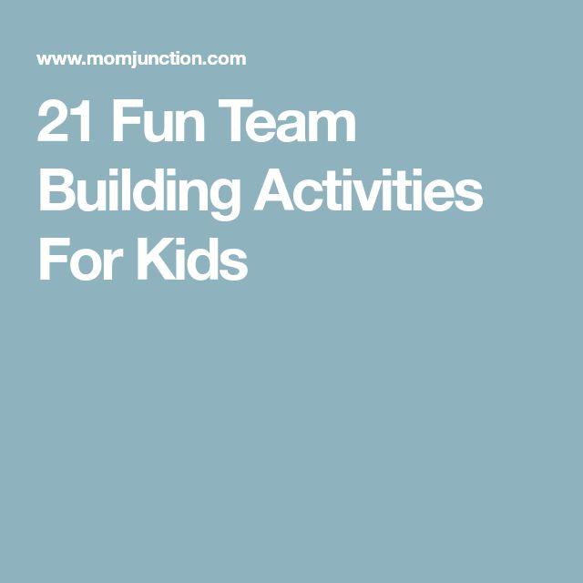 21 Fun Team Building Activities For Kids