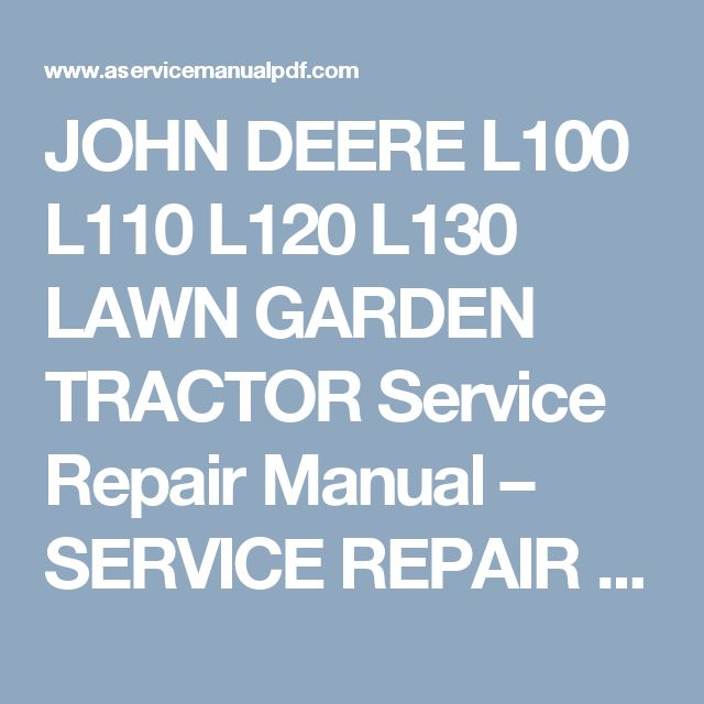 Repair manual john Deere L120