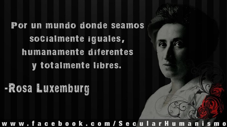 Rosa Luxemburg. En: Humanismo Secular.