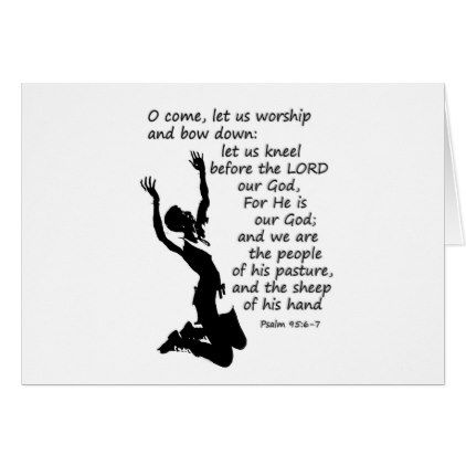 Psalm 95:6-7  Come let us worship and bow down Card - black and white gifts unique special b&w style