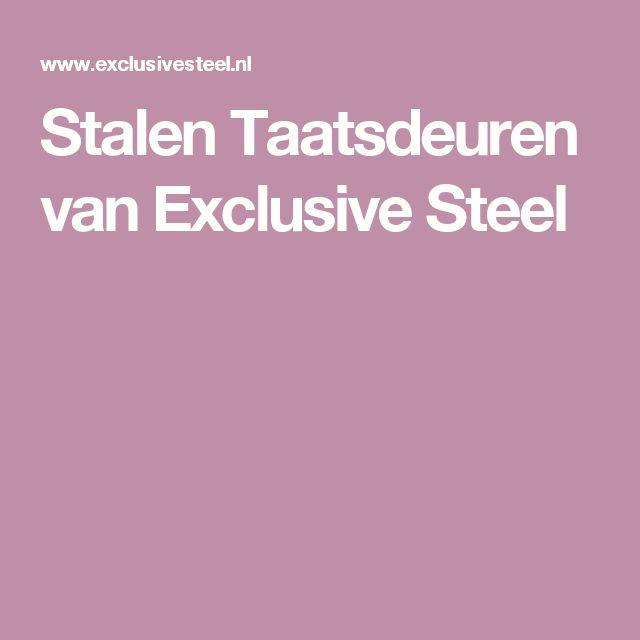 Stalen Taatsdeuren van Exclusive Steel