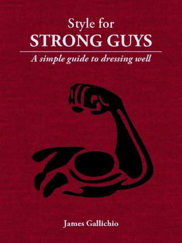 """Are you a muscular man who wears tight-fitting t-shirts, Ed Hardy-style prints or factory-ripped jeans? If so, you need this book.  """"Style for Strong Guys"""" is a short, simple, illustrated guide to becoming a well-dressed, muscular man. It documents the fundamental factors that often make men appear unattractive and teaches the reader how to use clothing to create a strong, masculine figure without looking pretentious, vain or overly-macho.   When muscular men want to learn how to dress well…"""