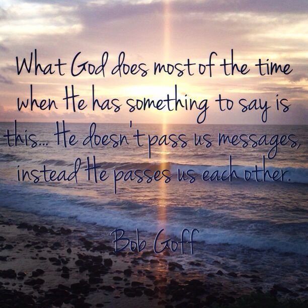 Image result for what god does most of the time bob goff