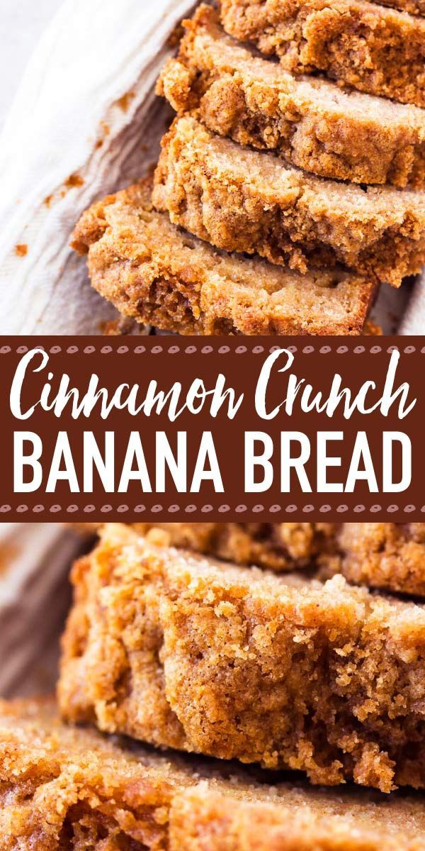 This Whole Wheat Cinnamon Crunch Banana Bread Is So Good Made With Whole Wheat Flour Healthy Gree Bread Recipes Homemade Banana Bread Recipes Cinnamon Crunch