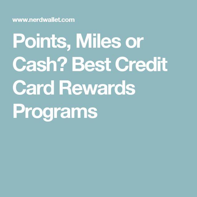Points, Miles or Cash? Best Credit Card Rewards Programs