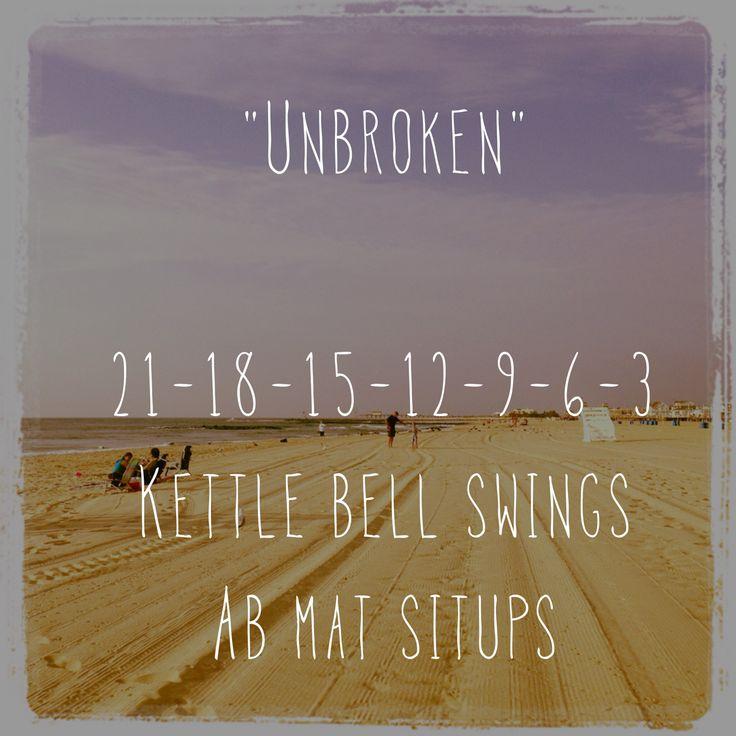 """Unbroken"" CrossFit Workout for time. Do each set unbroken or you must start that set over. #crossfit"