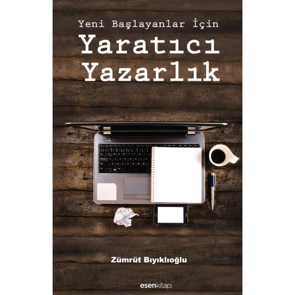 Zümrüt Bıyıklıoğlu, Yeni Başlayanlar İçin Yaratıcı Yazarlık kitabında, sade bir dille bir yazar adayının nereden ve nasıl başlaması gerektiğini anlatıyor.