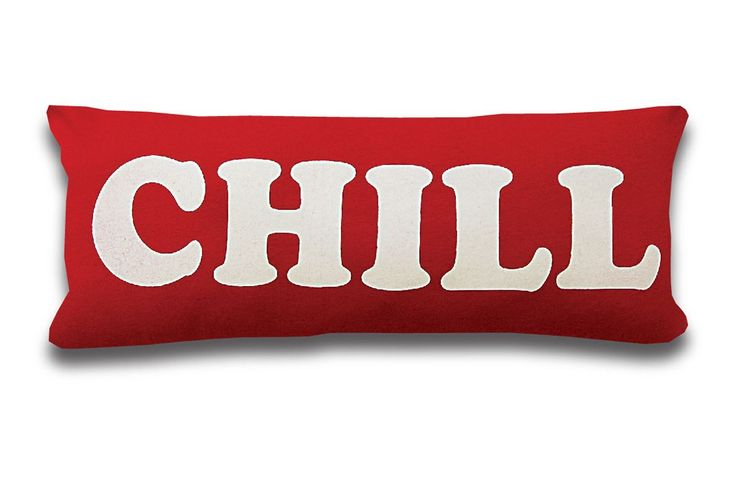 """Expressions Cushion Available in """"Chill,"""" """"Dude,"""" and """"Whatever"""" 12 x 25"""" 100% Cotton"""