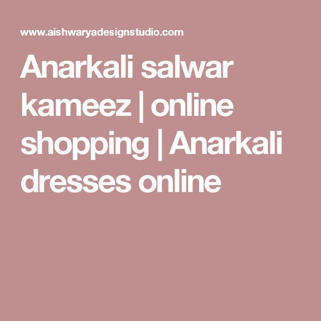 Anarkali salwar kameez   online shopping   Anarkali dresses online