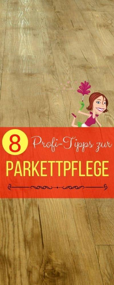 Parkettpflege wie die Profis – die 8 besten Tipps | Haushaltsfee.org