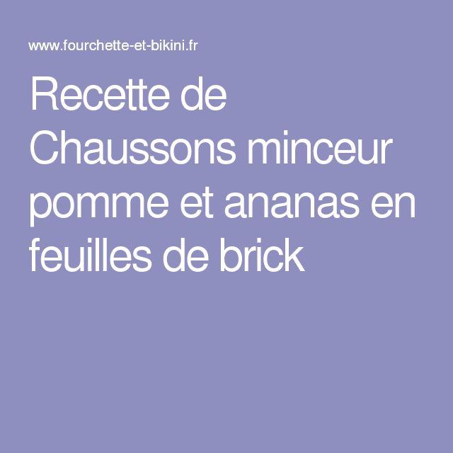 Recette de Chaussons minceur pomme et ananas en feuilles de brick