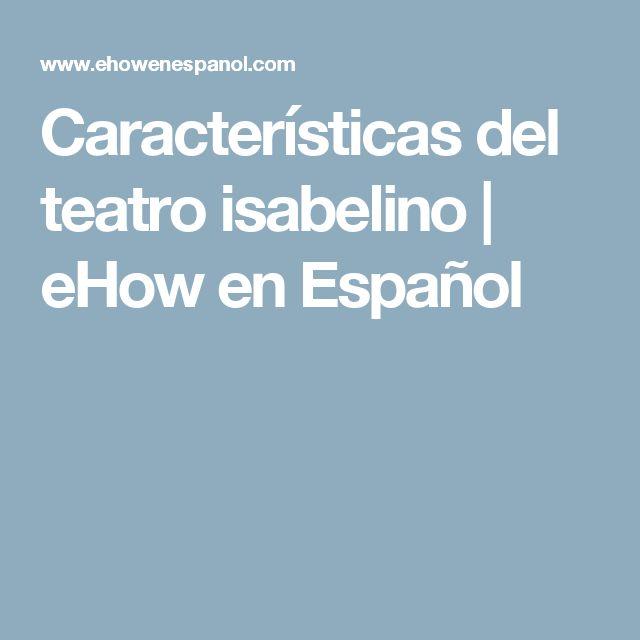 Características del teatro isabelino | eHow en Español