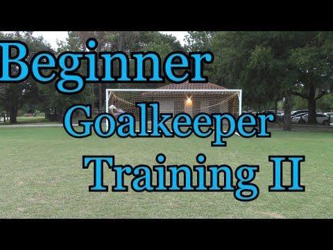 ▶ Beginner Goalkeeper Training: Foundations of Goalkeeping II - YouTube
