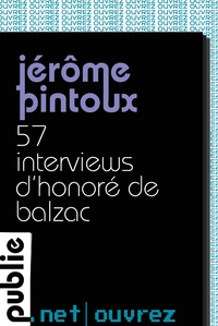 http://www.publie.net/fr/ebook/9782814507012/57-interviews-d-honore-de-balzac