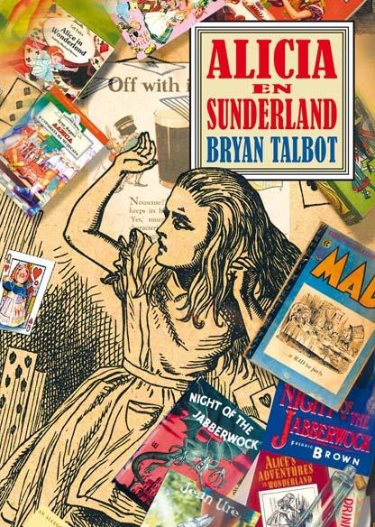 Alicia en Sunderland, de Bryan Talbot
