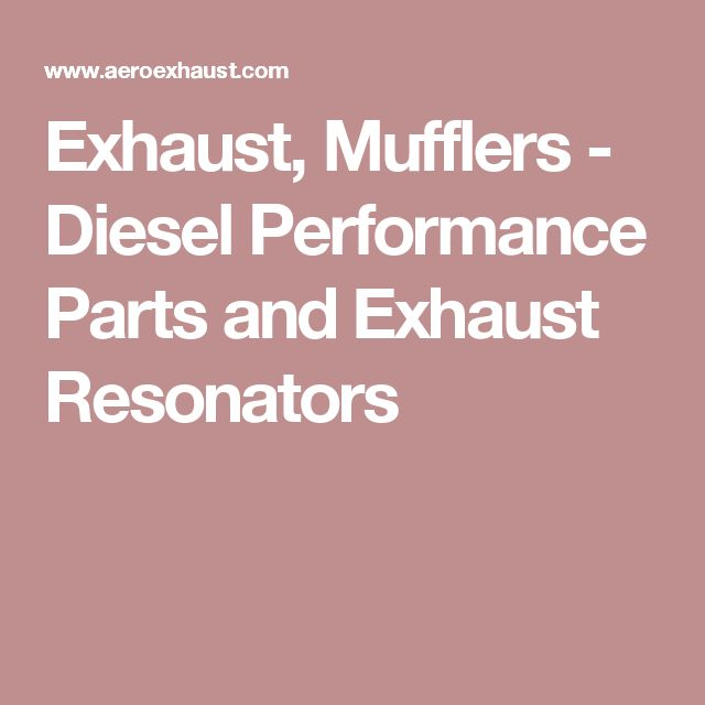 Exhaust, Mufflers - Diesel Performance Parts and Exhaust Resonators