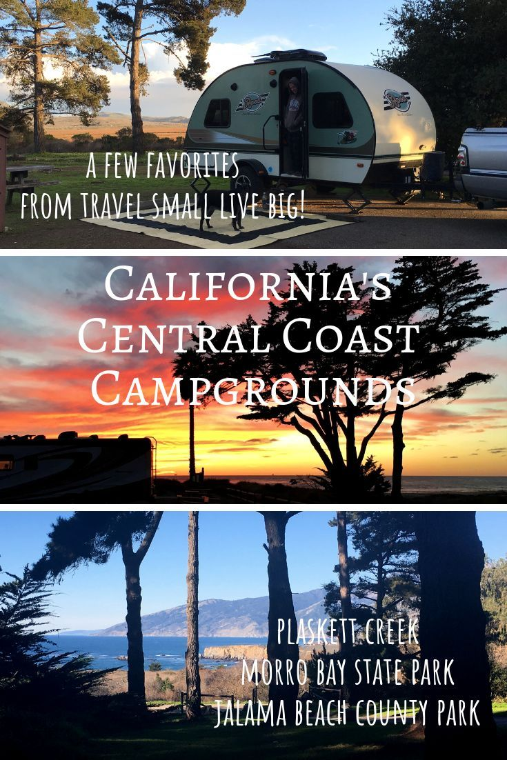 California S Central Coast Has So Much To Offer Beautiful Vistas Bays And Beaches Oh And Camping Jo Morro Bay State Park California Camping State Parks