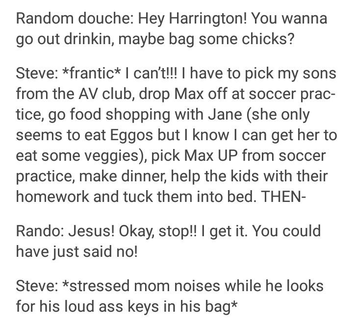 Steve Harrington deserves a mom award.