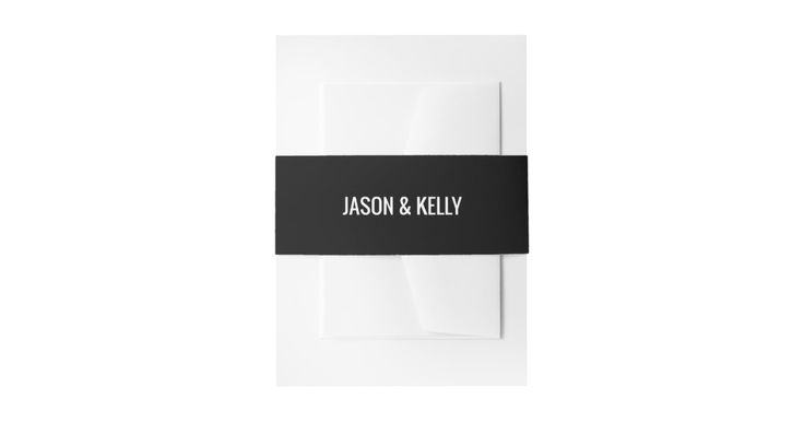 Simple monochrome wedding invitation belly band #weddinginvitations #weddingstationery #customweddinginvitations #wedding