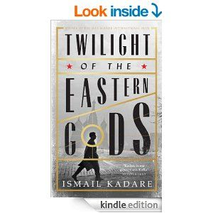 Twilight of the Eastern Gods - Kindle edition by Ismail Kadare, David Bellos. Literature & Fiction Kindle eBooks @ Amazon.com.