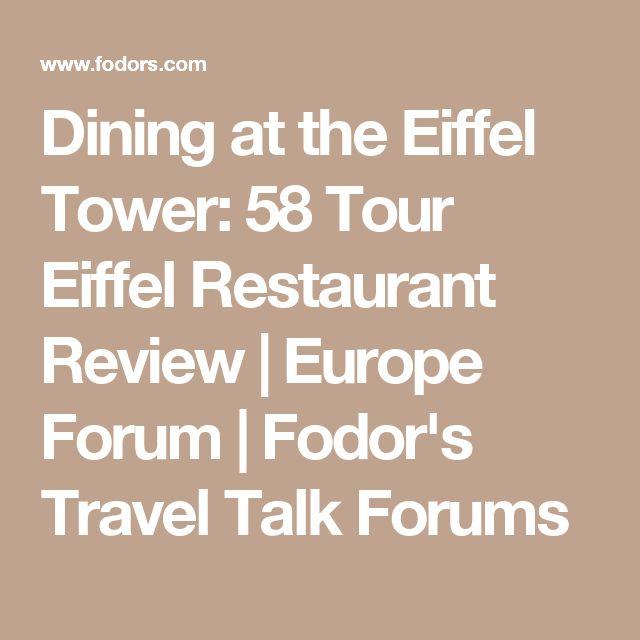 Dining at the Eiffel Tower  58 Tour Eiffel Restaurant Review   Europe Forum    Fodor sBest 20  Restaurant tour eiffel ideas on Pinterest   Restaurant  . Dinner In The Eiffel Tower Reviews. Home Design Ideas