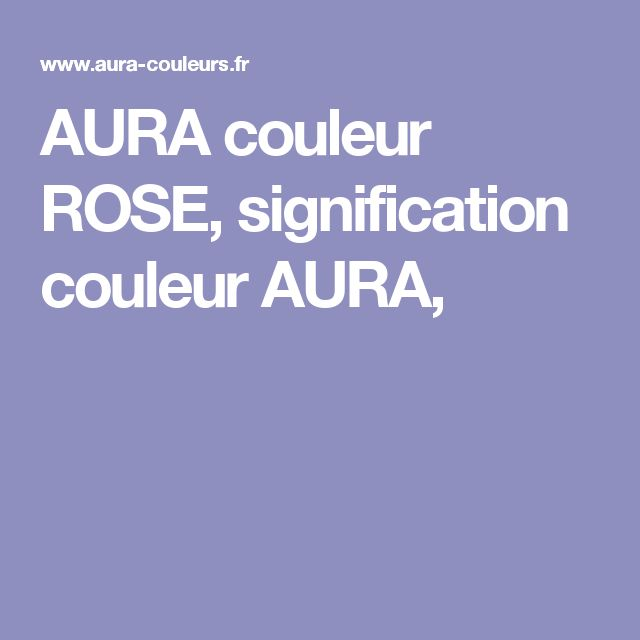 25 best ideas about signification couleur on pinterest for Signification couleur chambre