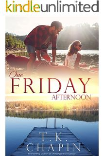 One Friday Afternoon: A Contemporary Christian Romance (Diamond Lake Series Book 2)
