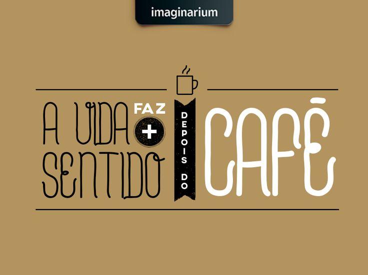 Com café é oouutra vida! Quem concorda? o/