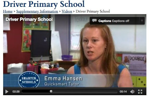Two Northern Territory QuickSmart schools, Driver Primary and Gray Primary, are featured in the video section of the Australian Government Smarter  Schools website http://smarterschools.gov.au/videos.   Both schools illustrate their successes by including positive instances of their use of the QuickSmart Numeracy and Literacy Programs.  http://blog.une.edu.au/quicksmart/2013/10/06/smarter-school…smart-programs