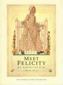 Meet Felicity: An American Girl (The American Girls: Felicity, #1) - Call Number: J F AME - BL: 4.2 - AR Pts: 1.0