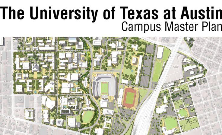 University of Texas at Austin Campus Master Plan Campus