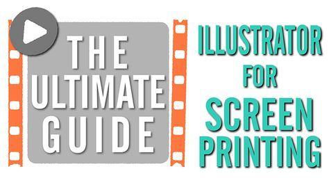 The Screen Printers Guide to Adobe Illustrator | Start Screen Printing Now